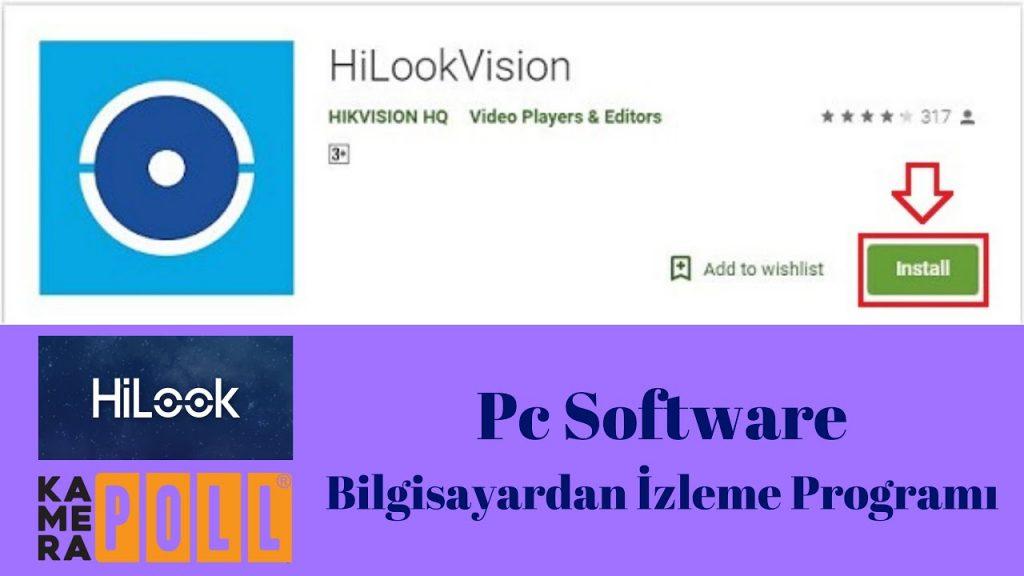 Hilook Kamera DVR NVR Bilgisayar İzleme Programı Kurulumu | HILOOKVISION…