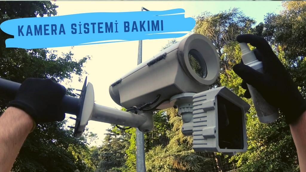 Güvenlik Kamera Sistemi Periyodik Bakım Hizmeti